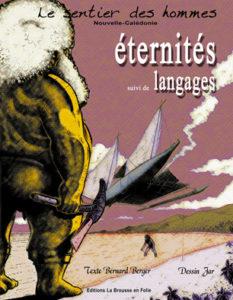 Eternité suivi de Langages de Bernard Berger